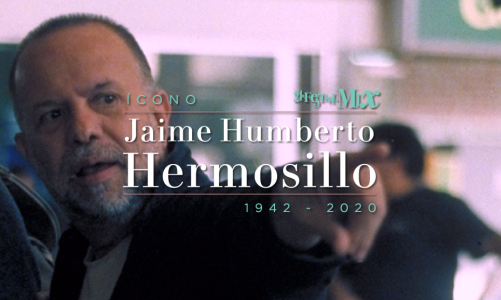 ICONO MIX 2020: Jaime Humberto Hermosillo (QEPD)